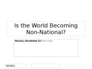 Lecture 21 -- Is the World Becoming Non-National