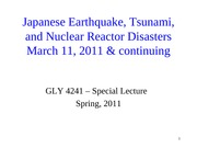 Japanese Earthquake, Tsunami, & Nuclear Reactor Disasters