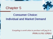 Chapter 5 - Consumer choice -Individual and market demand