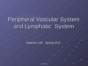 Peripheral Vascular System and Lymphatic System 2011