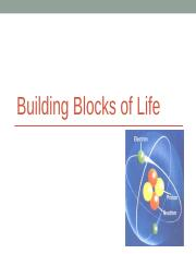 Lecture 3 - Building Blocks of Life(2).ppt