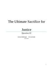 The Ultimate Sacrifice for Justice