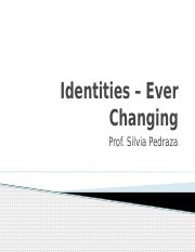 Identity+-+Ever+Changing.pptx
