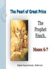 The Prophet Enoch - Moses 6-7 Winter 2015-2.ppt