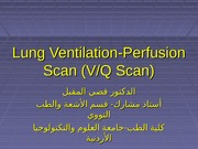9 - Lung Ventilation-Perfusion Scan