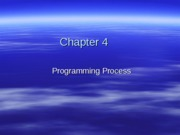 Chapter 04 Completing the Programming Process