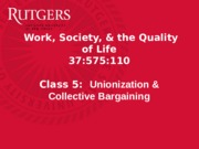 Class+5+-+Unionization++Collective+Bargaining+-+Wed (1)