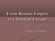 From%20Roman%20Empire%20to%20Christian%20Europe