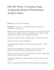 FIN 402 Week 3 Learning Team Assignment Relative Performance Analysis Paper