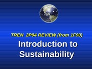 Tren Exam Overview of Intro To Sustainability 2013