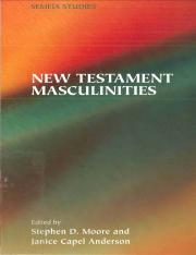 (Semeia Studies 45) Stephen D. Moore, Janice Capel Anderson (eds.)-New Testament Masculinities (Seme