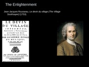 Enlightenment Voltaire vs Rousseau_1075 F14 slides