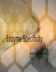 Enzyme Specificity.pptx