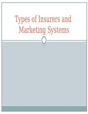 Types of Insurers and Marketing Systems.M.Fall.2015 (1).pptx