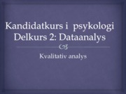 Lecture material qualitative methods PSYK11 bachelor psychology