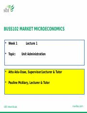 WEEK 1 BUSS102 Unit Administration (2)