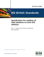 BS 4515-1-2009 Specification for Welding of Steel Pipelines on Land and Offshore - Part 1 Carbon and
