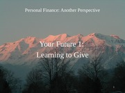 27 Your Future 1 - Learning to Give 2012-04-04