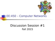 EE450-Discussion1-Fall-2015-Draft