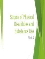 Stigma of Physical Disabilities and Substance Use