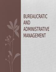 Bureaucratic and Administrative Management.pptx.pptx