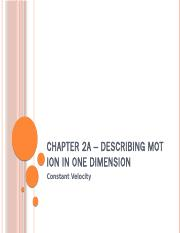 Chapter 02a – Describing Motion in One Dimension