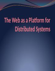 7. The Web as a Platform for Distributed Systems - 160107.pptx