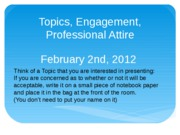 Feb2ndLecture- Topics, Engagement, Professional Attire2-1