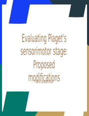 Evaluating Piaget's sensorimotor stage_ Proposed modifications.pptx