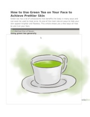 How to Use Green Tea on Your Face to Achieve Prettier Skin