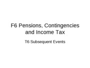 F6_T6_Pensions, Contingencies and Income Tax