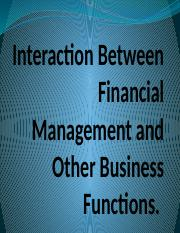 Interaction Between Financial Management and Other Business Functions.pptx