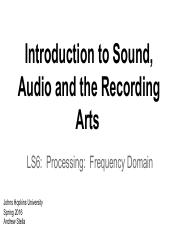 LS6 - Processing - Frequency Domain - Spring 2016.pdf