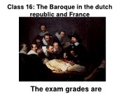 Class 16%2c Baroque in Holland and France0