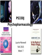 Fall 2015 - PS330J - Psychopharmacology - Week 7 - Student Copy.pptx