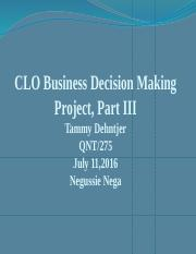 QNT_275_Week_5_CLO_Business_Decision_Making_Project