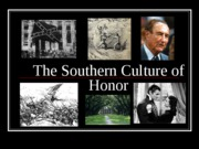 L.2.4.Southern Culture of Honor