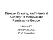 2011-01-25 -- Disease Drawing and Heretical Alchemy (1)