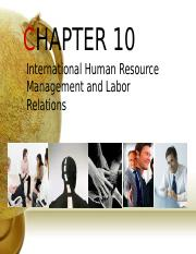 CHAPTER 10 - INTERNATIONAL HUMAN RESOURCES.ppt