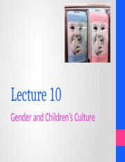 OUTLINE+Lecture+10_Gender+and+Children_s+Culture edited.pptx