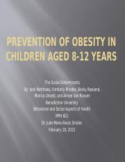 The Social Determinants Prevention of Obesity in Children Aged 8-12 Years.pptx