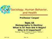 Topic 4A Demography is Destiny(2)