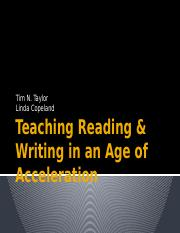 taylor-teaching-reading-writing-in-an-age-of-acceleration.pptx