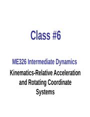 C6-Kinematics-Relative Accel and Rotating Coordinates post.ppt