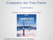 cayf12e_Chp 10 - Careers and Certification