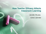 EDUC 220 How Teacher Efficacy Affects Classroom Learning