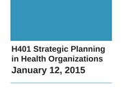Strategic+Planning+in+Health+Orgs+Overview+011215