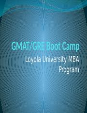GMAT-GRE Boot Camp -- Day 1.pptx