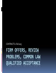 FIRM+OFFERS+REVIEW+PROBLEM+COMMON+LAW+QUALIFIED+ACCEPTANCE+POWERPOINT.pdf