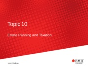Lecture 10 - Estate Planning and Taxation